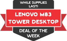 Deal of the Week - Lenovo M83 Tower Desktop at AryCart.com