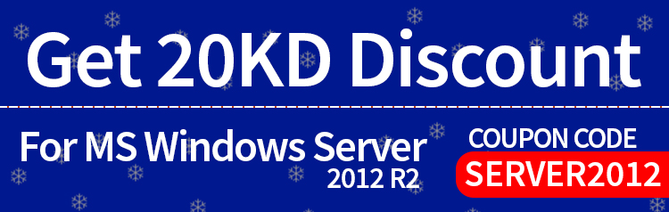 Get 20KD Discount For MS Windows Server 2012 R2 Use Code - SERVER2012